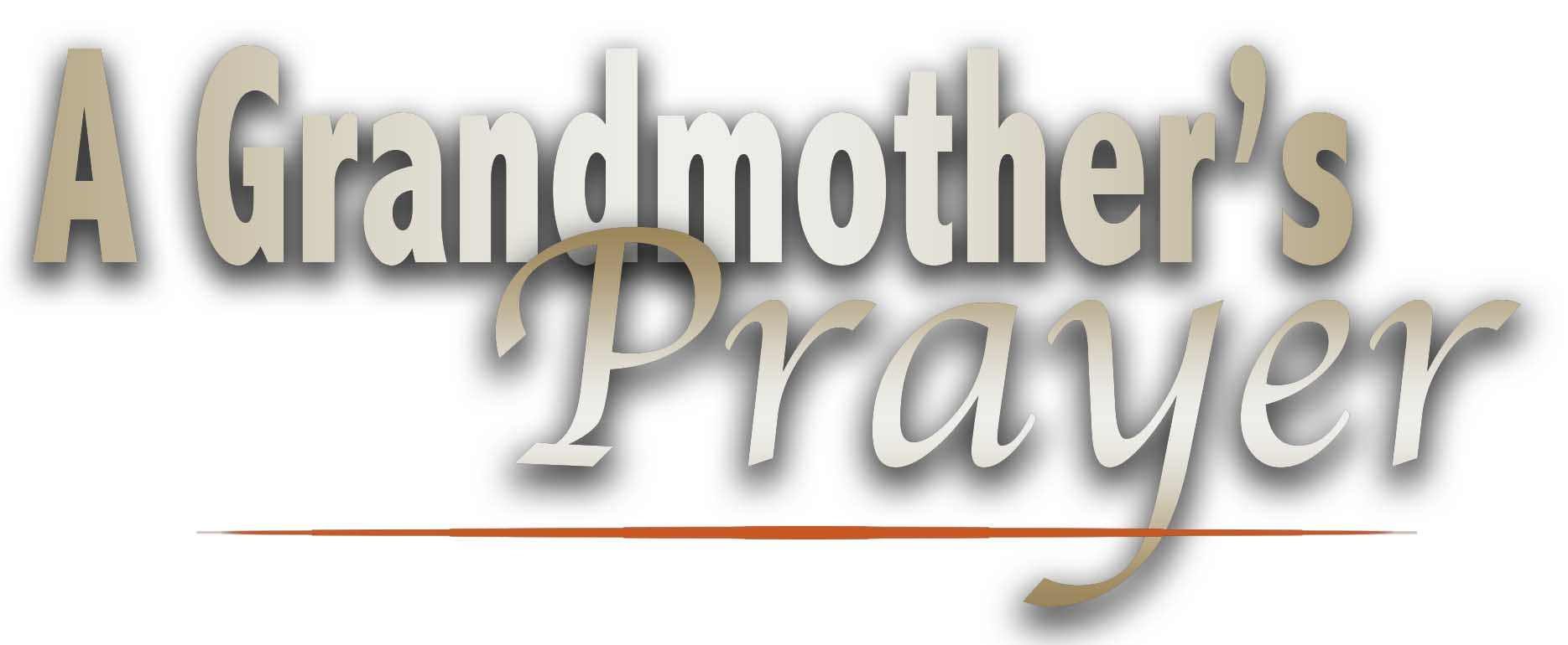 A Grandmother's Prayer